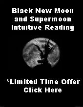 Black New Moon and Supermoon Intuitive Reading