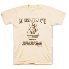 No Greater Love T-Shirt ™