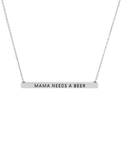 Mama Needs a Beer Bar  Necklace