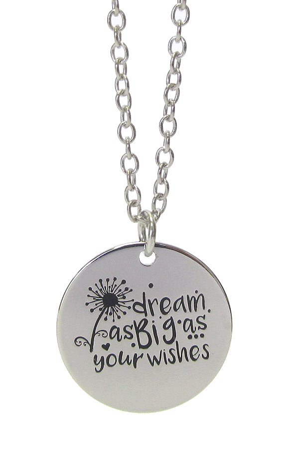 Dream as Big as your Wishes Necklace