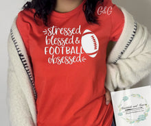 """Stressed Blessed Football Obsessed"" Graphic Tee***MADE TO ORDER PURCHASE"