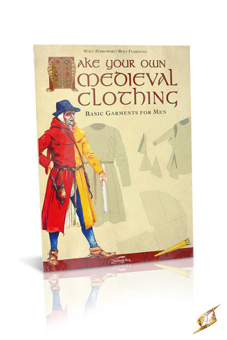 Make Your Own Medieval Clothing - Basic Garments Men