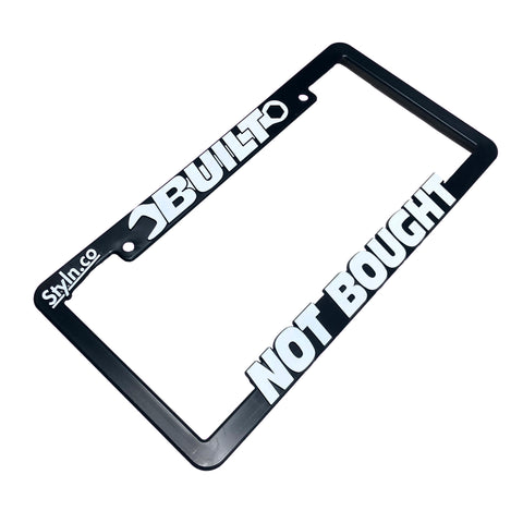 BUILT NOT BOUGHT License Plate Frame