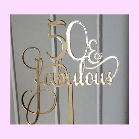50 and fabulous flourish cake topper