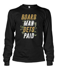 Board Man Gets Paid