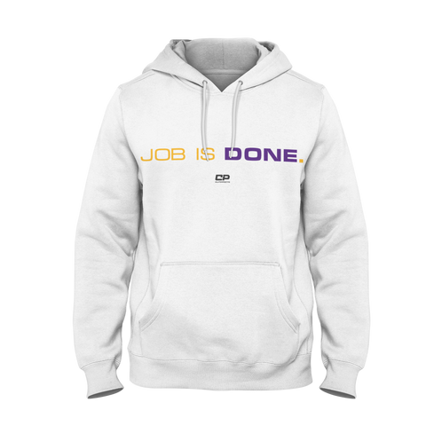 "Job Is Done ""Purple & Gold"" - Championship Hoodie"