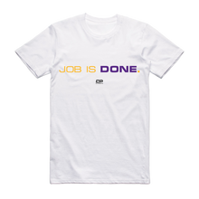 "Job Is Done ""Purple & Gold"" - Championship Tee"