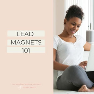 Lead Magnets 101