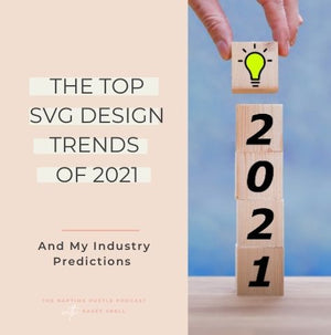 The Top SVG Design Trends of 2021 and My Industry Predictions
