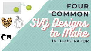 Four Common SVG Designs to Make Completely From Scratch
