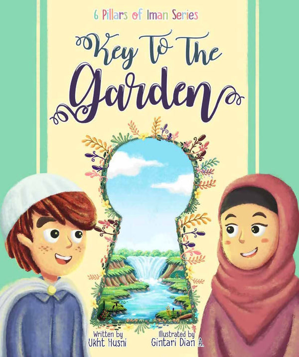 Key to the Garden (Pillars of Iman Series)