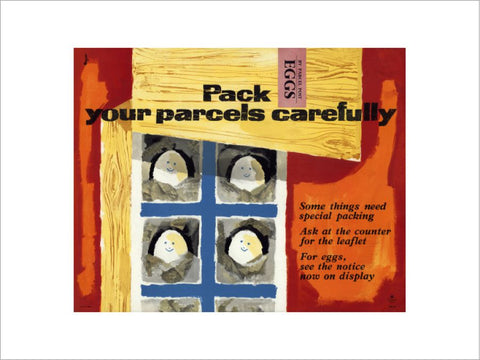 Pack your parcels carefully - Eggs