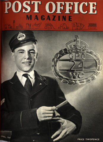 Post Office Magazine, April 1947