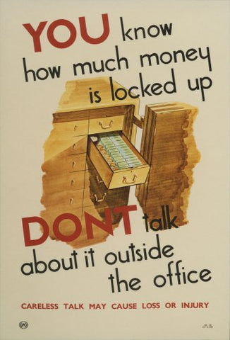 You know how much money is locked up. Don't talk about it outside the office