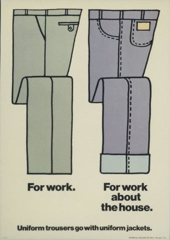 Trousers - Internal poster advising on dress code