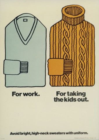 Sweaters - Internal poster advising on dress code
