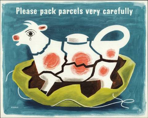 Please pack parcels very carefully - Cow