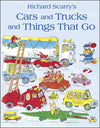 Richard Scarry: Cars and Trucks and Things That Go