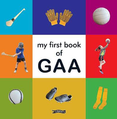 MY FIRST BOOK OF GAA
