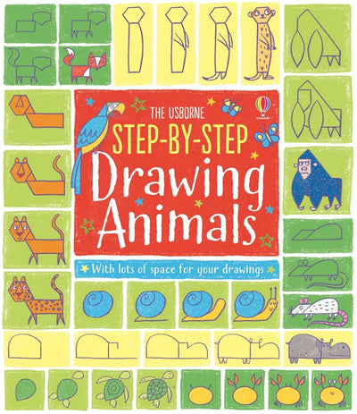 Usborne: Step-by-step drawing animals
