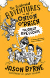 Jason Byrne: The Accidental Adventures of Onion O'Brien