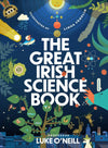 Luke O'Neill: The Great Irish Science Book