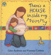 Giles Andreae: THERE'S A HOUSE INSIDE MY MUMMY
