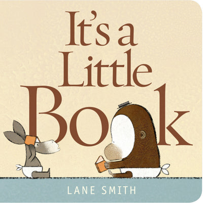 Lane Smith: It's a Little Book