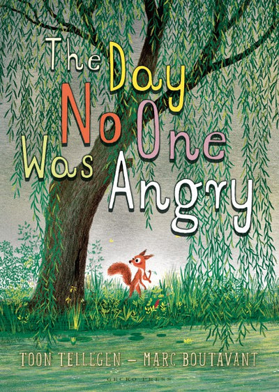 Toon Tellegen & Marc Boutavant: The Day No One was Angry