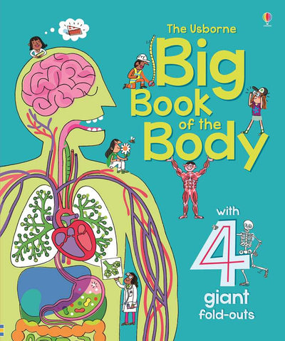 Usborne: Big book of the body
