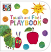 Eric Carle: The Very Hungry Caterpillar: Touch and Feel Playbook