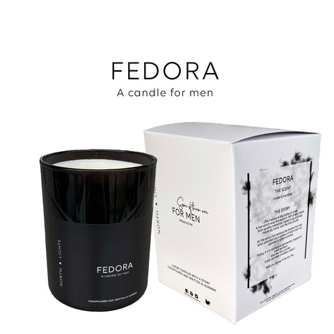Fedora. A candle for men. Not feminine & just masculine enough for the men.