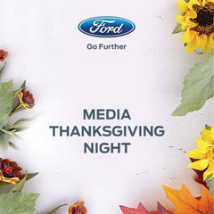 Ford Media Thanksgiving Night