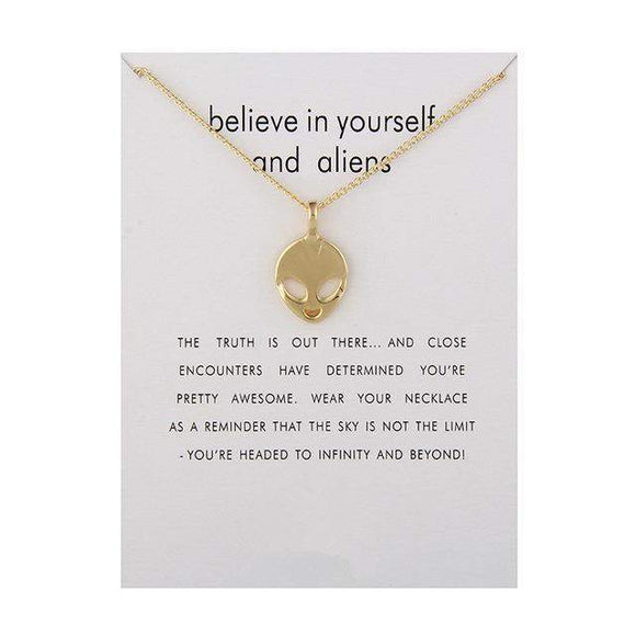 'Believe In Yourself & Aliens' Necklace Pendant For Women (Gold or silver) - PMG Goods