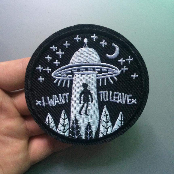 UFO 'I Want To Leave' Iron On Patch - PMG Goods