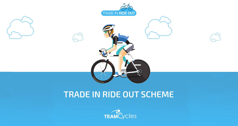 TRADE IN AND RIDE OUT WITH TEAM CYCLES.