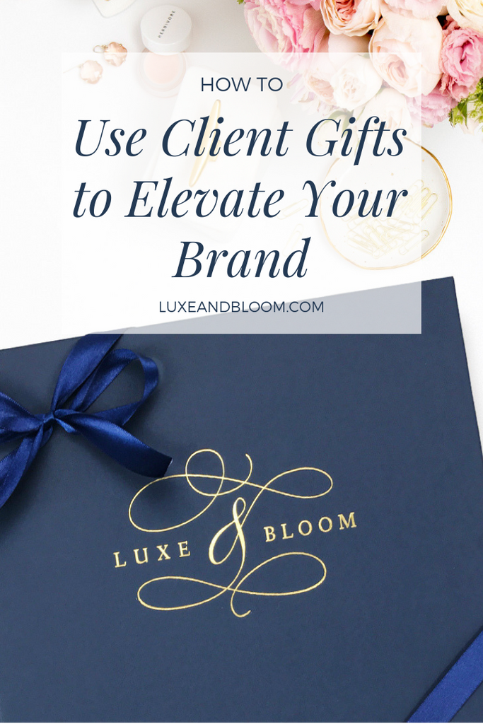 How To Use Client Gifts To Elevate Your Brand
