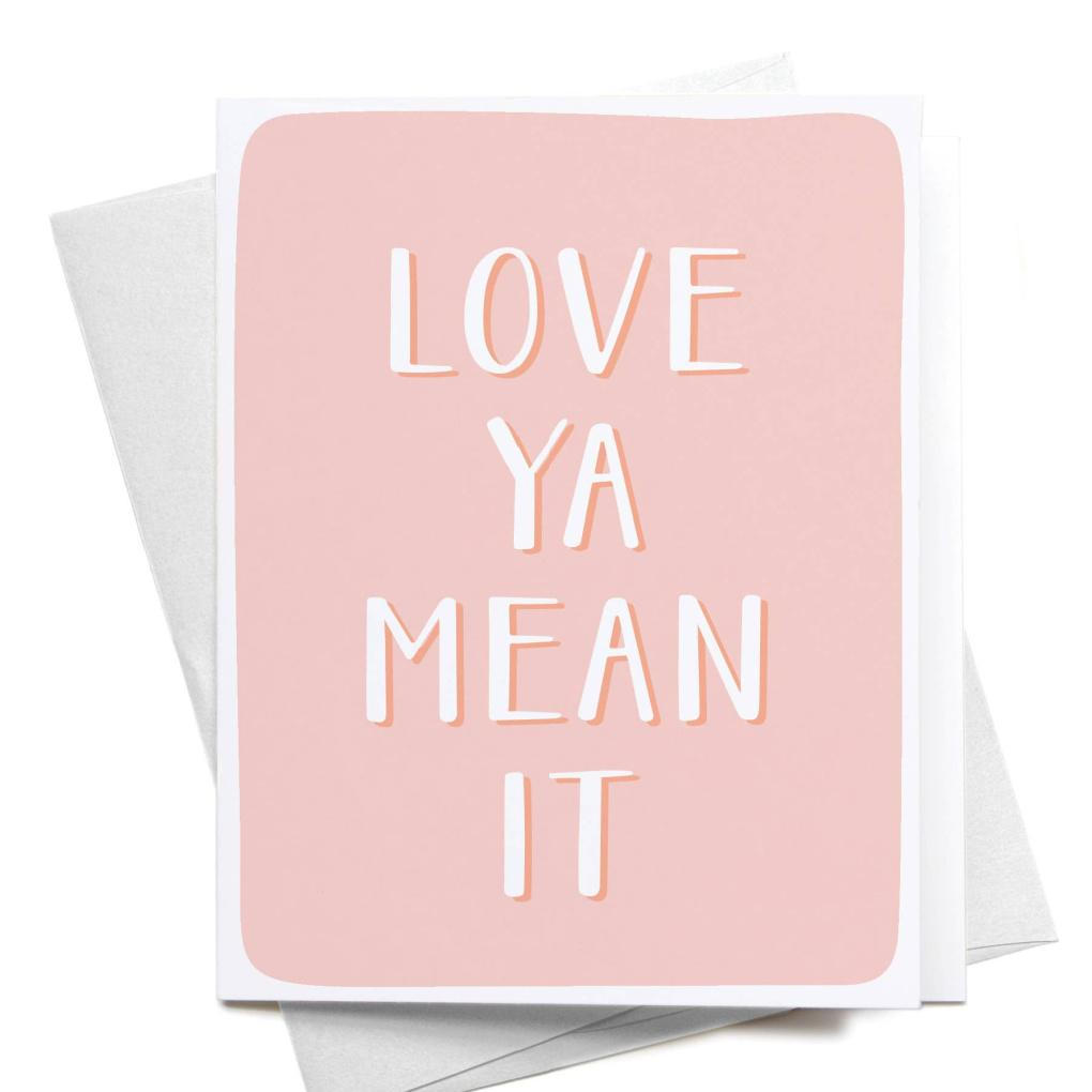 Luxe & Bloom - Onderkast Love Ya Mean It Card