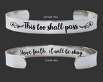 This Too Shall Pass Bracelet | Encouragement Gift