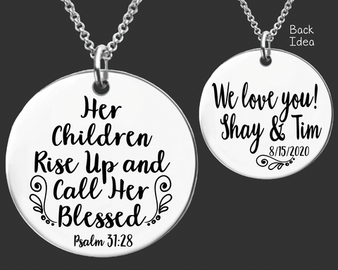 Her Children Rise Up And Call Her Blessed Necklace | Proverbs 31:28