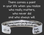 There Comes A Point In Your Life Bracelet | Bridesmaid Gift