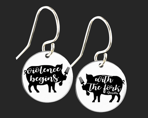 Vegan Earrings | Violence Begins With the Fork | Korena Loves