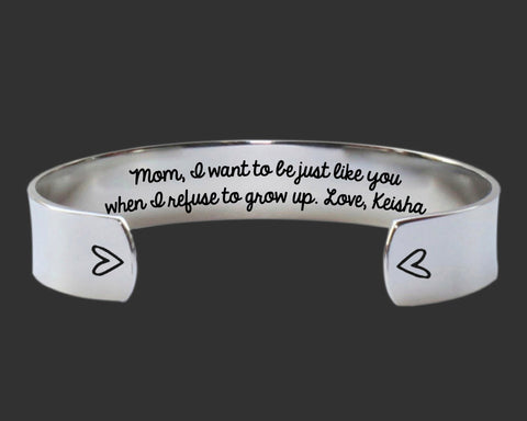 Mom, I Want To Be Just Like You Bracelet | Gift for Mom
