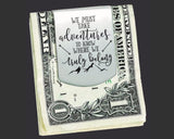 We Must Take Adventures Money Clip