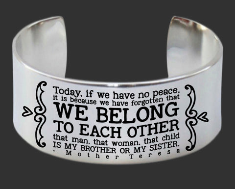 We Belong to Each Other Bracelet | Mother Teresa