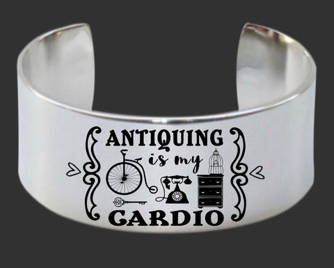 Antiquing is my cardio Bracelet