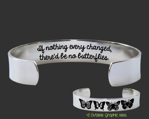 If Nothing Ever Changed Bracelet | Graduation Gift