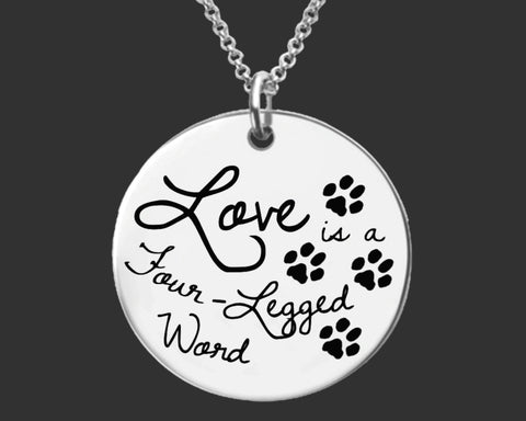 Love is a Four-Legged Word Necklace