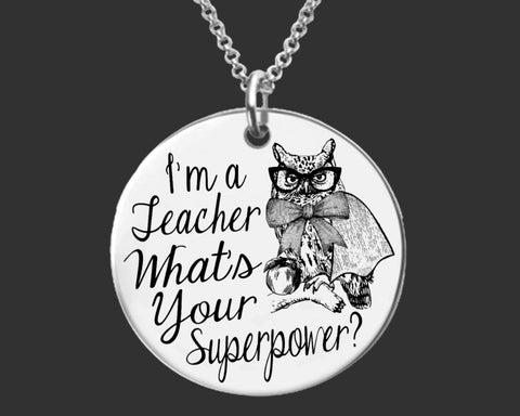 I'm a Teacher What's Your Superpower Necklace | Teacher Gift