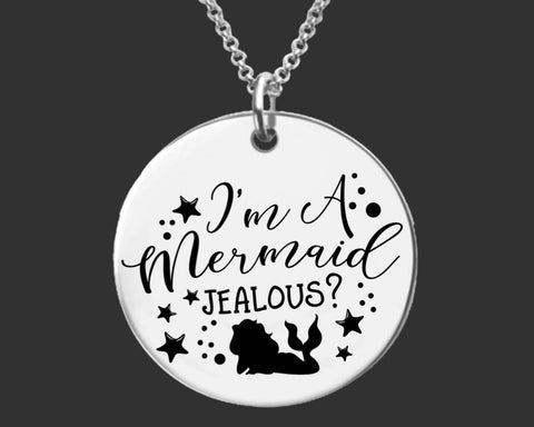 I'm a Mermaid Necklace | Personalized Mermaid Necklace